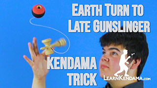Earth Turn to Late Gunslinger Kendama Trick