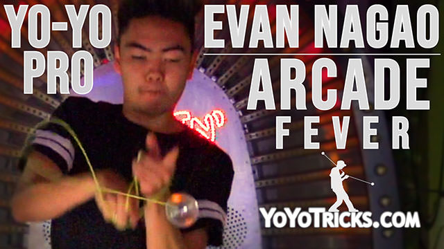 ARCADE FEVER – Evan Nagao throwing the WEDGE Yoyo Yoyo Video
