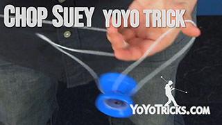 Chop Suey Yoyo Trick