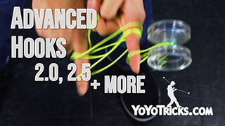 Advanced Hooks: 2.0, 2.5, and more Yoyo Trick