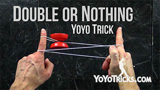 Double or Nothing Yoyo Trick