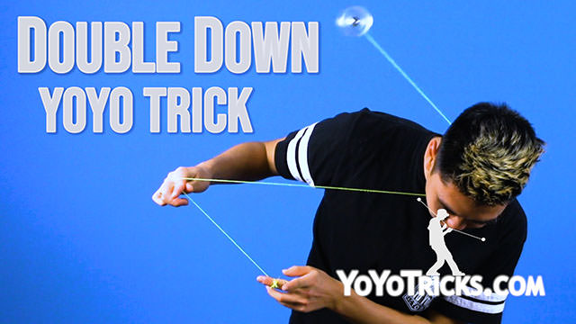 Double Down Yoyo Trick