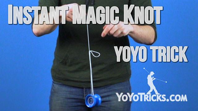 Instant Magic Knot Yoyo Trick