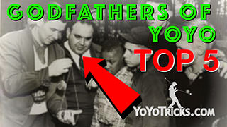 The Top 5 Yoyo Godfathers + Instagram Contest Yoyo Trick