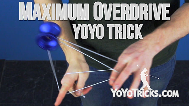 Maximum Overdrive Yoyo Trick