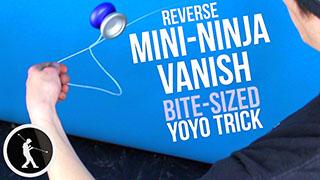 Reverse Mini-Ninja Vanish Yoyo Trick