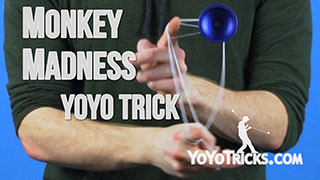 Monkey Madness Yoyo Trick