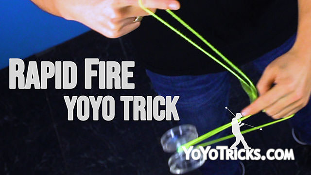 Yoyo tricks - Rapid_Fire