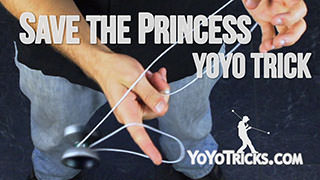 Save the Princess Yoyo Trick