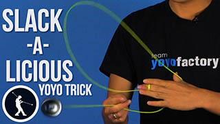Slackalicious Yoyo Trick