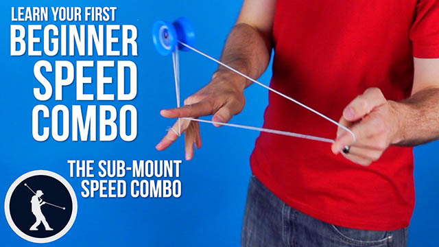 Beginner Speed Combo – Sub Mount Yoyo Trick
