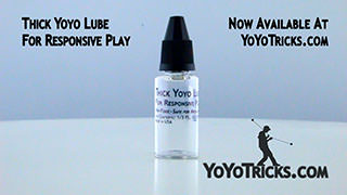 Using Thick Yoyo Lube for Responsive Yoyos Yoyo Trick