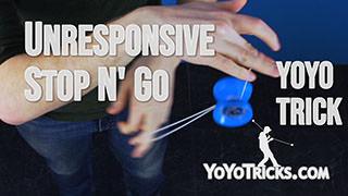 Unresponsive Stop N' Go Yoyo Trick
