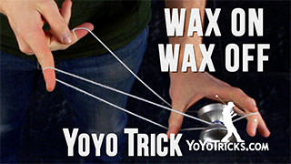 Wax On, Wax Off Yoyo Trick